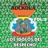 La Rockola los Idolos del Despecho, Vol. 3