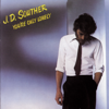 JD Souther - You're Only Lonely  artwork
