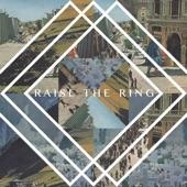 Lowland Hum - Raise the Ring