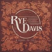 Rye Davis - Love You Till Morning