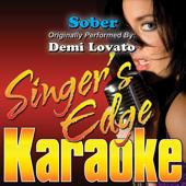 Sober (Originally Performed By Demi Lovato) [Karaoke]