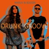 Drunk Groove - Single