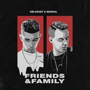 FRIENDS & FAMILY - EP
