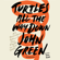 John Green - Turtles All the Way Down (Unabridged)