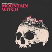 Mountain Witch - The Dead Won't Sleep