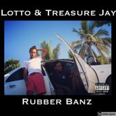 Rubber Banz - Lotto & Treasure Jay