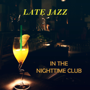 Jazz Guitar Club - Late Jazz in the Nighttime Club: Cool Guitar Background, Instrumental Rhythm, Music to Relax, Absolutely Chilled Atmosphere