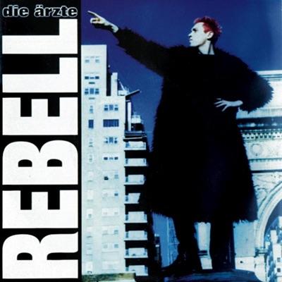Rebell - EP - Die Ärzte