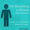 Carl R. Rogers & Peter D. Kramer MD - introduction - On Becoming a Person: A Therapist's View of Psychotherapy (Unabridged)  artwork
