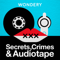 Secrets, Crimes & Audiotape podcast