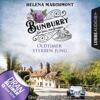 Oldtimer sterben jung: Bunburry - Ein Idyll zum Sterben 2 - Helena Marchmont
