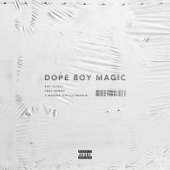 Dope Boy Magic (feat. Trey Songz & a Boogie wit da Hoodie) - Single