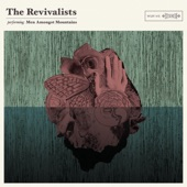 the Revivalists - Keep Going