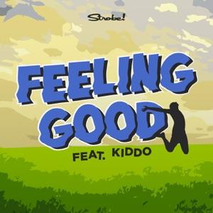 Strobe! - Feeling Good (feat. KIDDO) - Line Dance Music