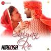 Saiyan Re From Nirdosh Single