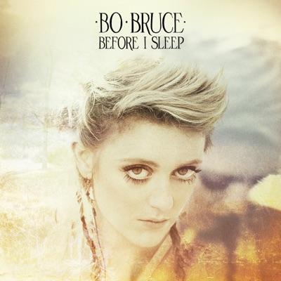 Before I Sleep - Bo Bruce