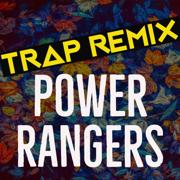 Power Rangers (Trap Remix) - Trap Remix Guys - Trap Remix Guys