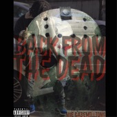 GabeMillions - Back from the Dead