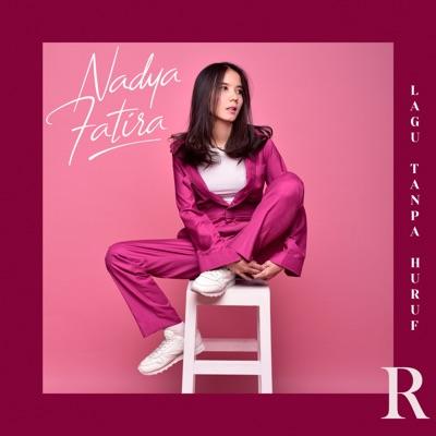 Nadya Fatira - Lagu Tanpa Huruf R Mp3