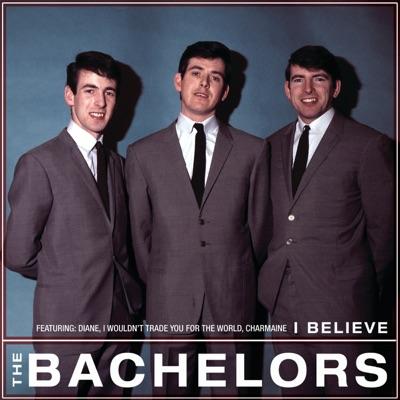 I Believe - The Bachelors