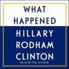 Hillary Clinton - What Happened (Unabridged)  artwork