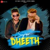 Super Dheeth