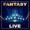 Das Beste von Fantasy - Das große Jubiläumsalbum - Mit allen Hits! (Live)