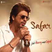 Safar From Jab Harry Met Sejal   Pritam & Arijit Singh - Pritam & Arijit Singh