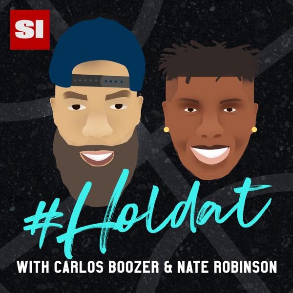 HOLDAT with Carlos Boozer & Nate Robinson