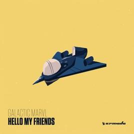Galactic Marvl – Hello My Friends [iTunes Plus M4A] | iplusall.4fullz.com