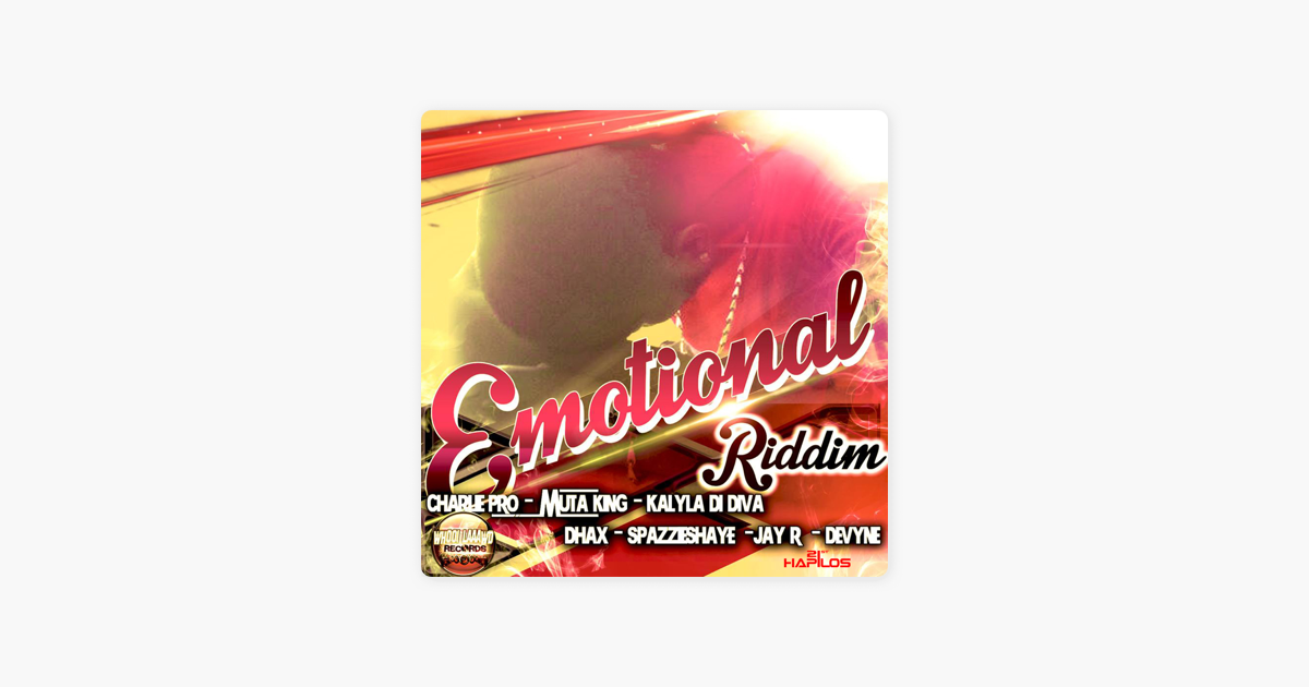 Emotional Riddim by Various Artists on Apple Music