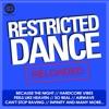 Restricted Dance Reloaded