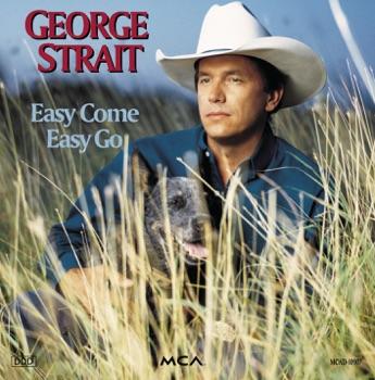George Strait - Easy Come Easy Go Album Reviews