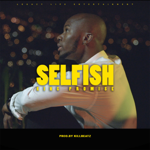 King Promise - Selfish