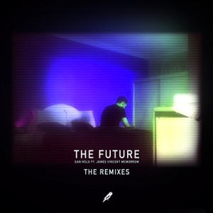 The Future (feat. James Vincent McMorrow) [Remixes] Mp3 Download