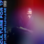 Louis Culture - Culture for 17 (feat. Lord Apex & Lava La Rue)