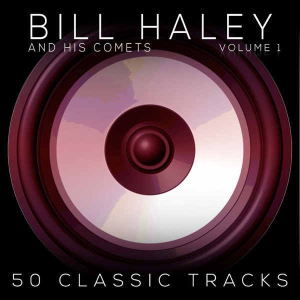 Bill Haley & His Comets mit See You Later Alligator