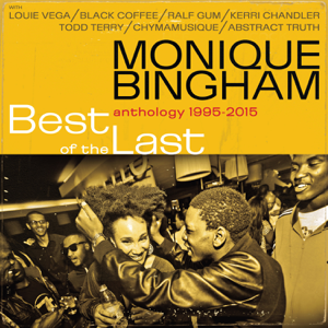 Monique Bingham - Best of the Last