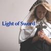 Light of Sword - Single