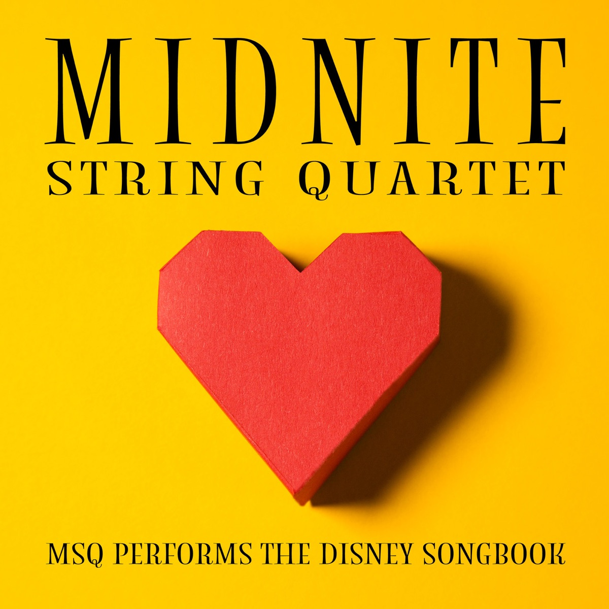 MSQ Performs the Disney Songbook Midnite String Quartet CD cover