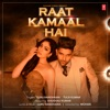 Raat Kamaal Hai Single
