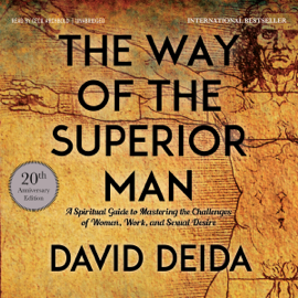 The Way of the Superior Man (Unabridged) audiobook