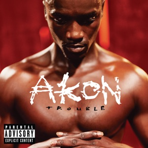 Akon - Lonely (Old Version) [Dirty]
