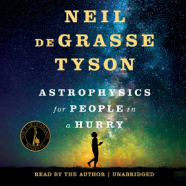 Astrophysics for People in a Hurry (Unabridged) audiobook