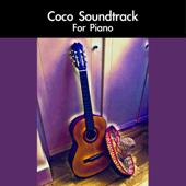 Coco Soundtrack For Piano