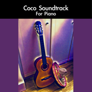 Coco Soundtrack For Piano - daigoro789 - daigoro789