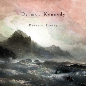 Dermot Kennedy - All My Friends