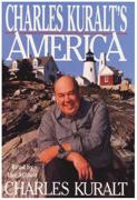 Charles Kuralt's America (Abridged)