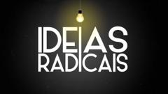 Ideias Radicais