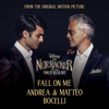 """Fall On Me (From Disney's """"The Nutcracker And The Four Realms"""") - Andrea Bocelli & Matteo Bocelli"""